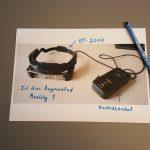 Bild von einer BT-2000 mit einem Filzstift und der Frage Augemented Reality or not